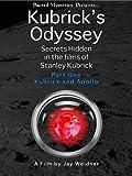 Kubrick's Odyssey I