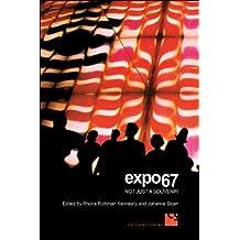 Expo 67: Not Just a Souvenir (Cultural Spaces)