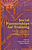 Social Partnerships for Training, Andrew Sharpe, 0889117535