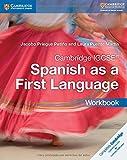 Cambridge IGCSE® Spanish as a First Language Workbook (Cambridge International IGCSE) (Spanish Edition)