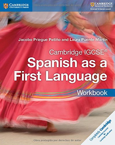 Cambridge IGCSE® Spanish as a First Language Workbook (Cambridge International IGCSE) (Spanish Edition) by Cambridge University Press