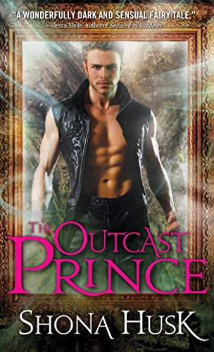 The Outcast Prince (Court of (Caspian Mirror)
