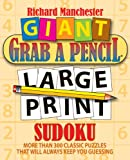 Giant Grab a Pencil® Large Print Sudoku, Richard Manchester, 0884865584