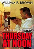 Thursday at Noon: A Middle East Spy Thriller