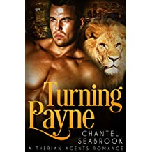 Turning Payne (Therian Agents Book 2) (English Edition)
