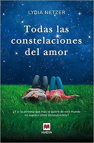 Todas Las Constelaciones Del Amor (Éxitos literarios ...