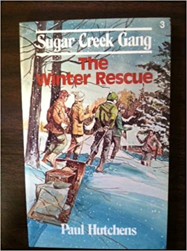 The Winter Rescue Sugar Creek Gang 3 Paul Hutchens