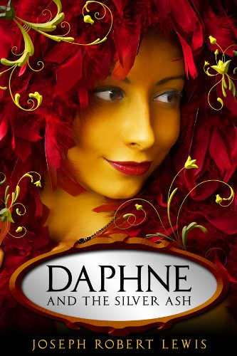 Daphne and the Silver Ash: A Fairy Tale of Myth and Legend