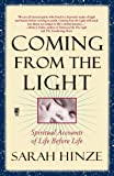 Coming from the Light, Sarah Hinze, 0671001590