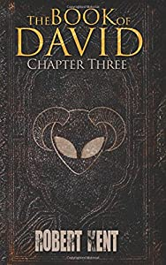 The Book of David: Chapter Three (Volume 3)