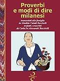 Proverbi e modi di dire milanesi (Italian Edition)