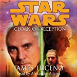 Star Wars: The New Jedi Order: Cloak of Deception | James Luceno