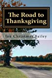 img - for The Road to Thanksgiving book / textbook / text book
