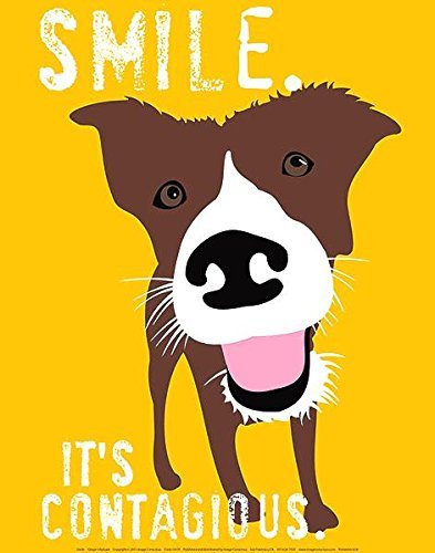 Buyartforless Smile. Its Contagious Happy Dog by Ginger Oliphant 14x11 Motivational Inspirational Saying Art Print Poster ()