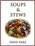 Soups & Stews Cookbook (Food Fare Cookbooks 8)