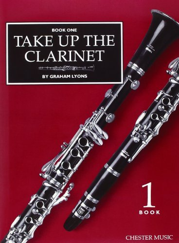 Take Up The Clarinet: Book 1: Repertoire book one OR Tutor Book (both have same ISBN) by Graham Lyons (1993) Paperback
