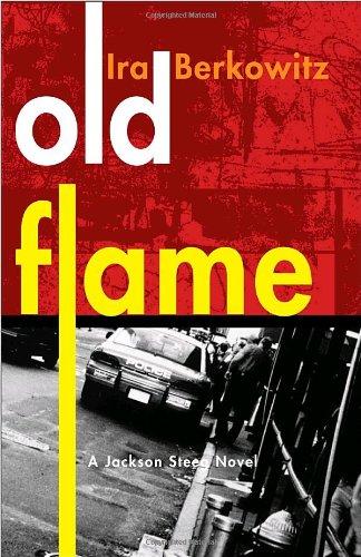 Old Flame: A Jackson Steeg Novel PDF