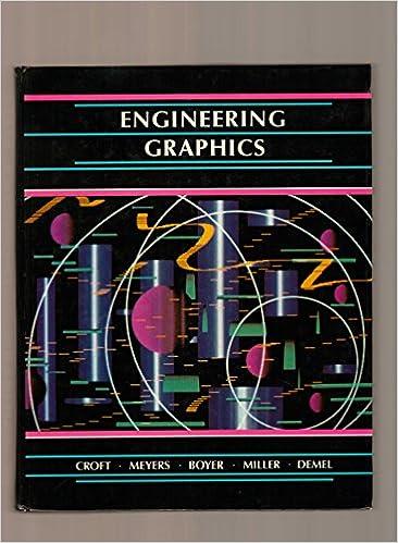 Engineering Graphics Frank M Croft Frederick D Meyers Edwin T