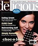 img - for Purely Delicious  Raw Food Magazine (Winter 2010, Raw Chocolate, Voted