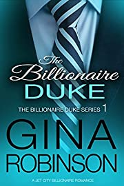 The Billionaire Duke: A Jet City Billionaire Romance (The Billionaire Duke Series Book 1)