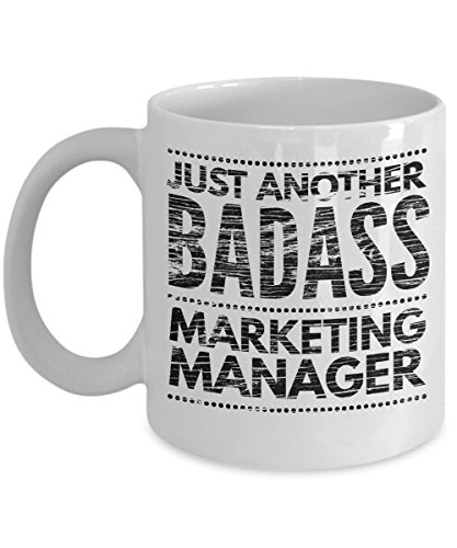 Just Another Badass Marketing Manager Mug - Cool Coffee Cup