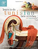 Learn to Do Tunisian Stitches [With DVD] (Annie's Attic: Crochet)
