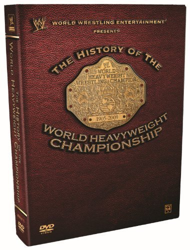 WWE: The History of the World Heavyweight Championship -