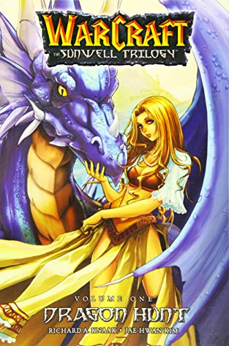 The Sunwell Trilogy Book One: Dragon Hunt (Blizzard Manga)
