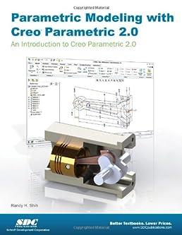 parametric modeling with creo parametric 2 0 randy shih rh amazon com Creo Parametric 2.0 Textbook Symboles in Creo 2 Explained