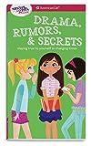 A Smart Girl's Guide: Drama, Rumors