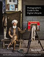Photographer's Guide to the Digital Lifecycle Front Cover