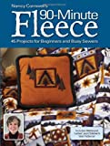 Nancy Cornwell's 90-Minute Fleece: 45 Projects for Beginners And Busy Sewers