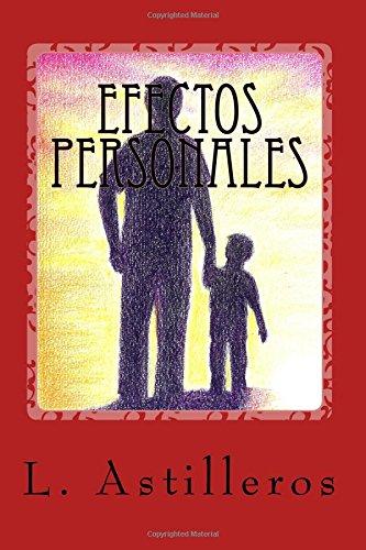 Efectos Personales  [Astilleros, L] (Tapa Blanda)