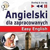 Angielski dla zapracowanych - Easy English 1: Ludzie (Sluchaj & Ucz sie) | Dorota Guzik