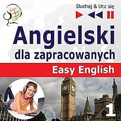 Angielski dla zapracowanych - Easy English 1: Ludzie (Sluchaj & Ucz sie)