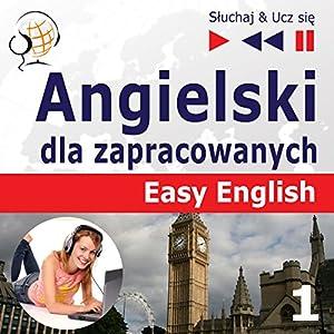Angielski dla zapracowanych - Easy English 1: Ludzie (Sluchaj & Ucz sie) Hörbuch