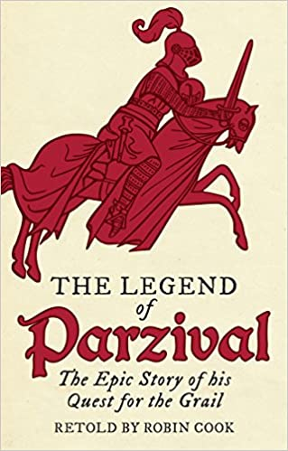 amazon the legend of parzival the epic story of his quest for the