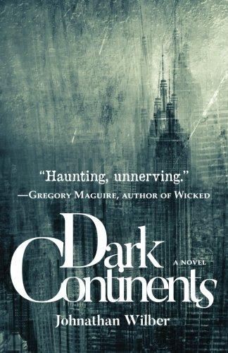 Dark Continents: A Novel