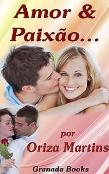 Amor e Paixão por [Martins, Oriza]