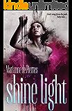 Shine Light (The Night Creatures Book 3)