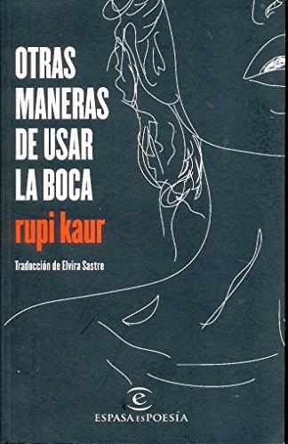 Book cover from Otras maneras de usar la bocaby Rupi Kaur
