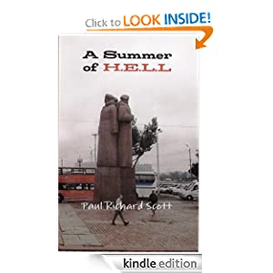A Summer of H.E.L.L Paul Richard Scott