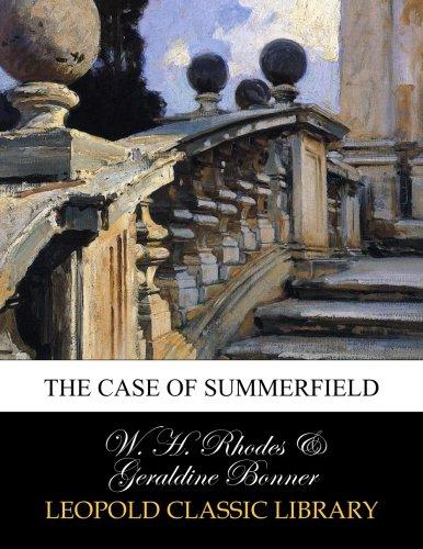 Download The case of Summerfield ebook