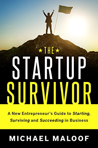 80% price cut on bootcamp for all founders and leaders!The Startup Survivor: An Entrepreneur's Guide To Starting, Building and Succeeding in Business by Michael Maloof