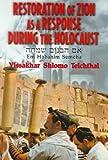 Restoration as a Response to the Holocaust, Yissa Khar S. Teichtal, 088125441X