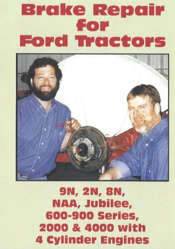 Brake Repair for Ford Tractors: 9N, 2N, 8N, NAA, Jubilee, 600-900 Series, 2000 and 4000 with 4-Cylinder Engines