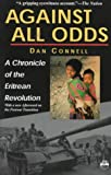 Book cover for Against All Odds: A Chronicle of the Eritrean Revolution With a New Afterword on the Postwar Transiton