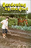 Gardening by the Foot, Jacob R. Mittleider, 0882901753