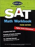 Kaplan SAT Math Workbook, Kaplan Educational Center Staff, 0743201833