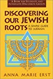 Discovering Our Jewish Roots, Anna M. Erst, 0809136546